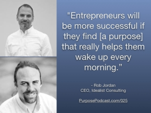Rob-Jordan-Purpose-Podcast-Quote