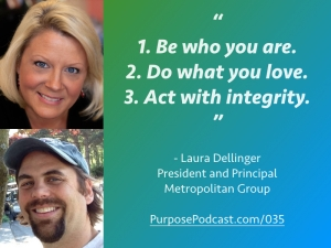 Laura Dellinger Purpose Podcast quote
