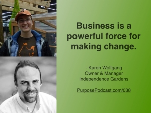 Karen Wolfgang Purpose Podcast quote