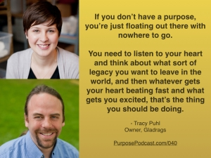 Tracy Puhl Purpose Podcast quote