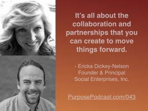 Ericka Dickey-Nelson Purpose Podcast quote.jpg.001